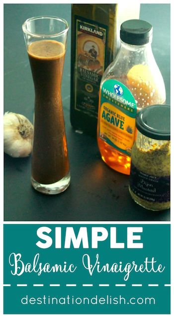 Simple Balsamic Vinaigrette | Destination Delish - A simple 5-ingredient simple balsamic Vinaigrette recipe. Use as a salad dressing, marinade, or dip