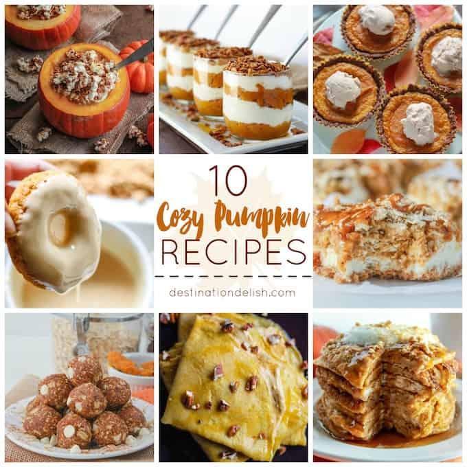 10 Cozy Pumpkin Recipes | Destination Delish
