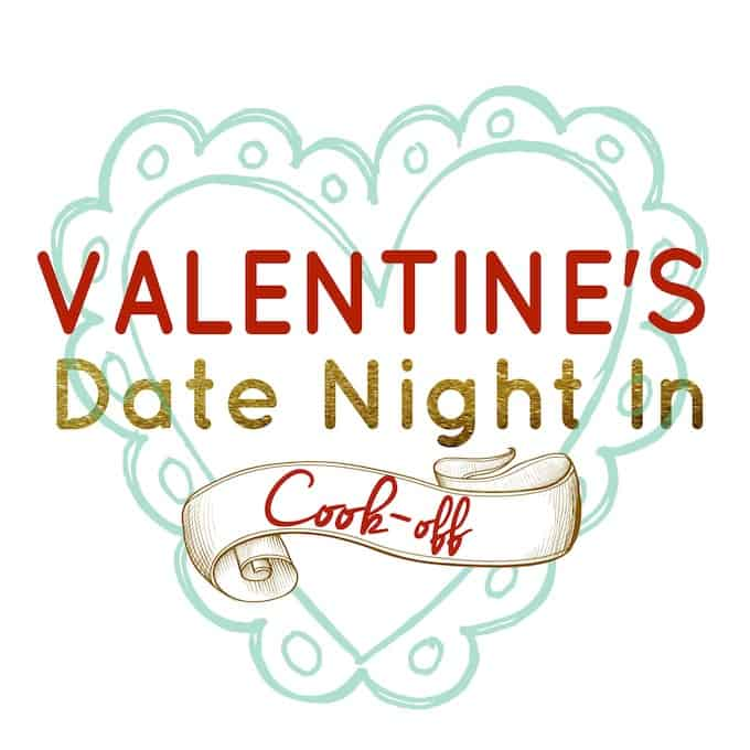 Valentine's Date Night In Cook-Off | Destination Delish - A date night in idea for Valentine's Day! Choose a meal theme together and each partner takes a course to cook for a guaranteed fun night in the kitchen!