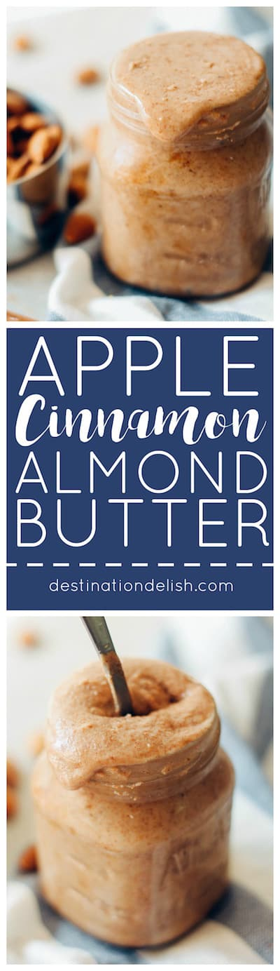 Apple Cinnamon Almond Butter | Destination Delish - homemade almond butter with an autumn boost from dried apples and cinnamon! Your breakfast toast and oatmeal are begging for a spoonful!