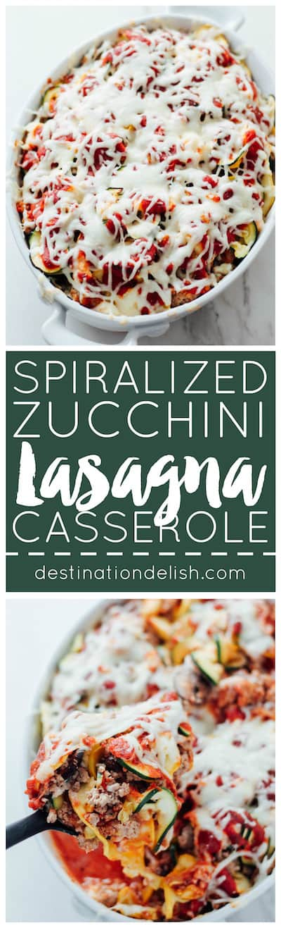 Spiralized Zucchini Lasagna Casserole | Destination Delish - Layers of zucchini noodles, ground turkey, marinara sauce and cheese. Healthy comfort food perfect for an easy weeknight dinner!